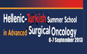 Hellenic - Turkish Summer School in Advanced Surgical Oncology